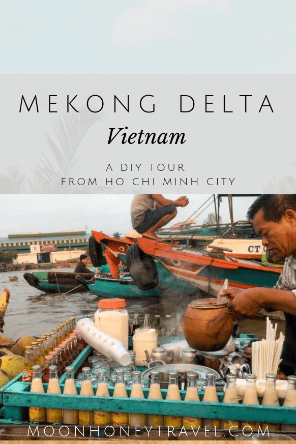 Mekong Delta, A DIY Tour from HCMC, VIetam
