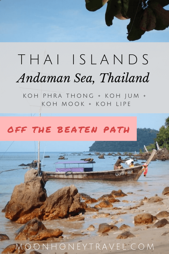 Thailand Island Hopping - A guide to off the beaten path islands in Thailand's Andaman Sea