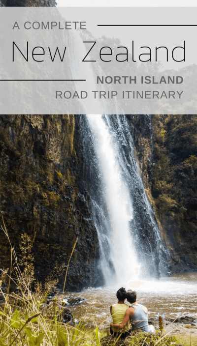 A Complete North Island New Zealand Road Trip Itinerary | Moon & Honey Travel