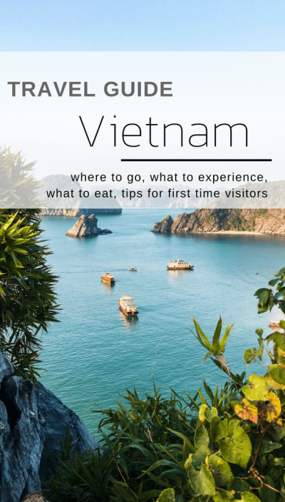 Vietnam Travel Guide - where to go, what to experience, what to eat, tips for first time visitors | Moon & Honey Travel