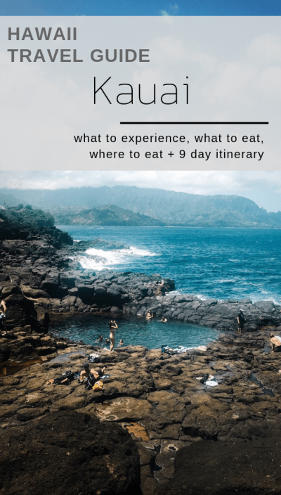 Kauai, Hawaii Travel Guide - what to see and do, what to eat, where to eat, 9 day itinerary
