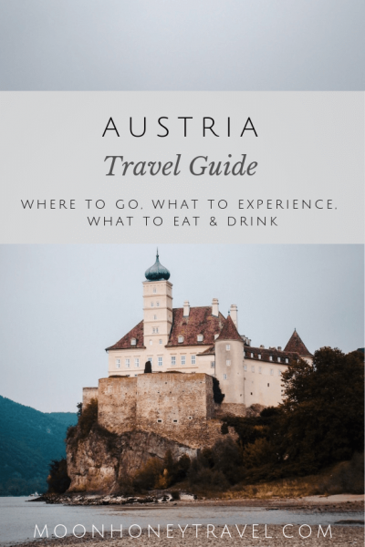 Austria Travel Guide - best things to do, where to go, what to eat and drink