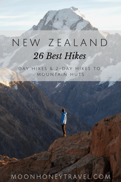 26 Best Hikes in New Zealand - find out where to hike in the North Island and the South Island
