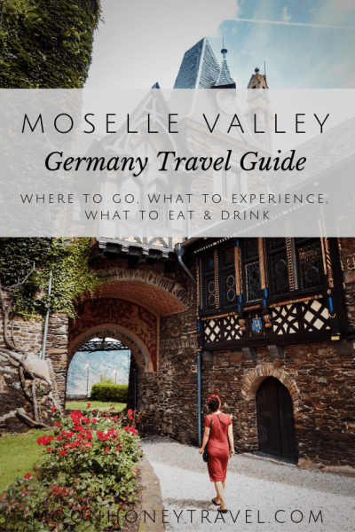 Moselle Valley, Germany Travel Guide - what to see and do + map