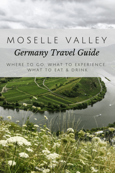 Moselle Valley Travel Guide Moon Honey Travel