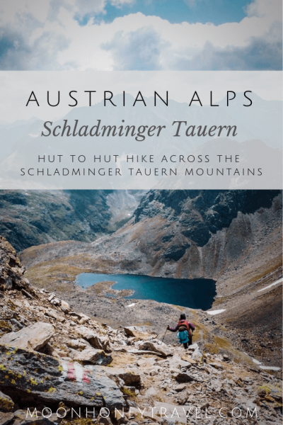 Hiking in the Austrian Alps, Schladminger Tauern High Trail Hiking Route