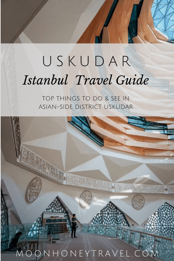 Uskudar, Istanbul - best things to do in Uskudar, Asian-side Istanbul