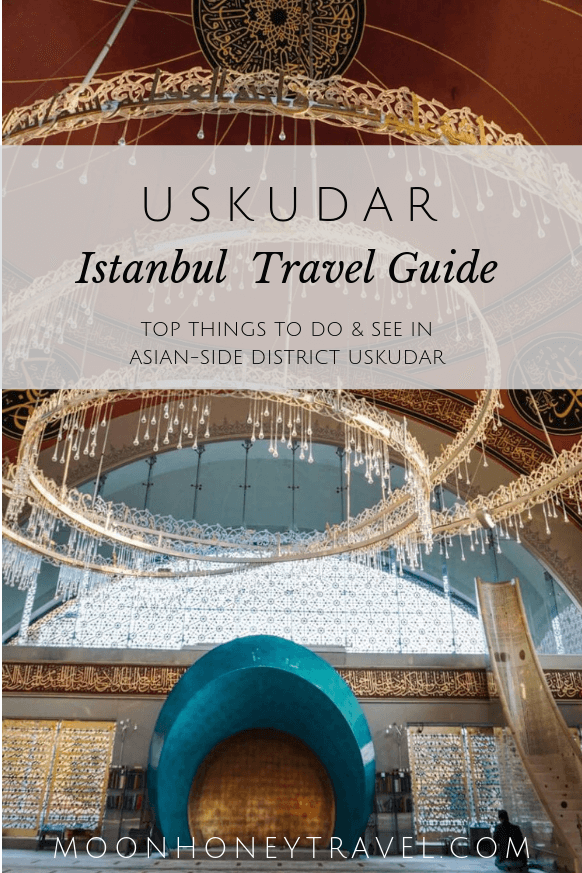 Uskudar, Istanbul - top things to do in Uskudar, Asian-side Istanbul