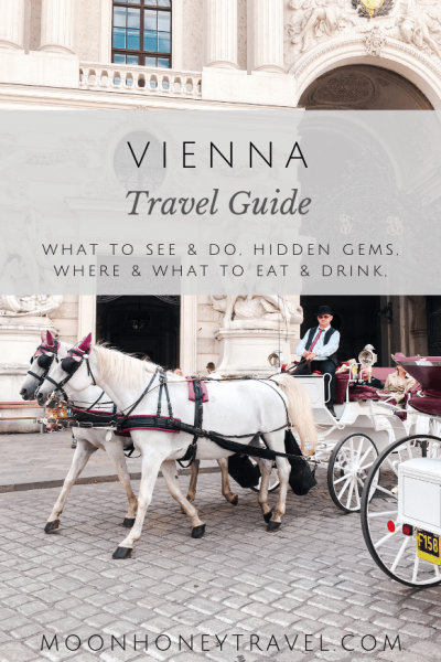Vienna City Guide, Austria - what to see and do, what to eat, where to eat, hidden gems, getting around
