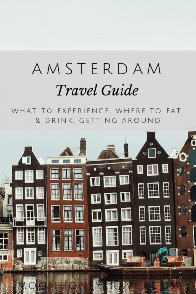 Amsterdam Travel Guide