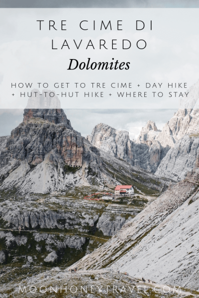 Tre Cime di Lavaredo Hike, Dolomites, Italy - How to get to Tre Cime di Lavaredo, Loop Trail Day Hike, 3 Day Hut to Hut Hike, Where to Stay