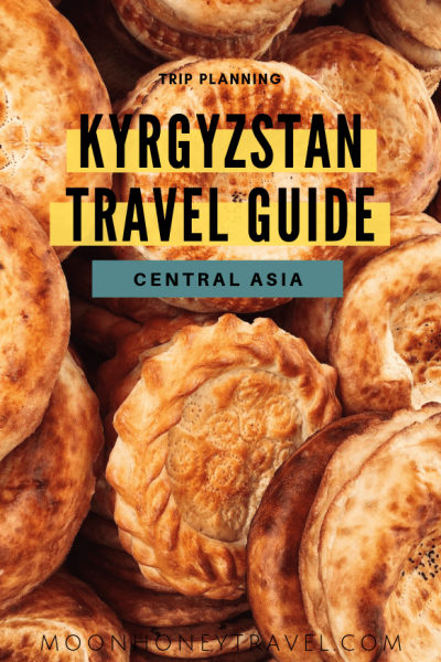 Kyrgyzstan Travel Guide - Central Asia
