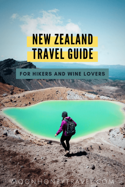 New Zealand Travel Guide for Hikers and Wine Lovers - where to go, what to experience