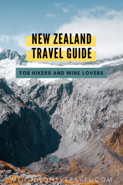 New Zealand Travel Guide for Hikers and Wine Lovers
