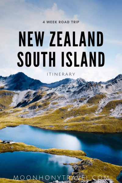 New Zealand South Island Itinerary - 4 Week Road Trip