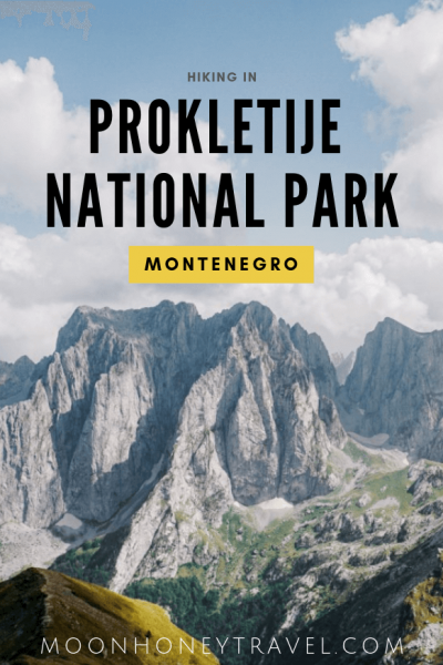 Prokletije National Park - Hiking in Montenegro's Accursed Mountains