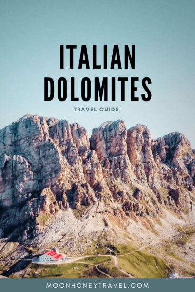 Italian Dolomites Travel Guide - where to stay, where to go, where to hike, what to eat