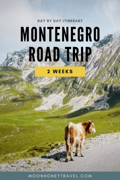 2 Week Montenegro Itinerary - the ultimate Montenegro day by day itinerary