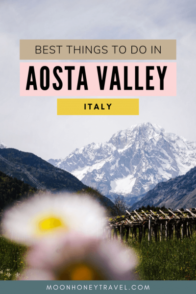 Best Things to Do in Aosta Valley, Italy