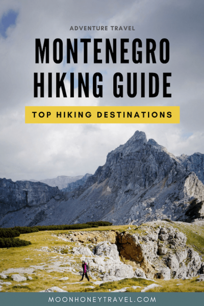 Montenegro Hiking Guide - Top Hiking Destinations in Montenegro