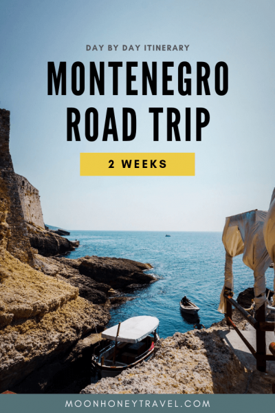 Montenegro Road Trip Itinerary - how to plan a Montenegro road trip