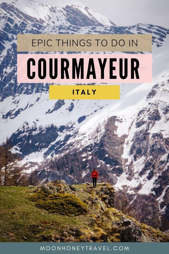 Top Things to do in Courmayeur, Italy - Valle d'Aosta