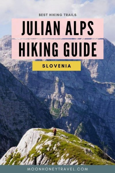 Hiking in the Julian Alps - best hiking trails