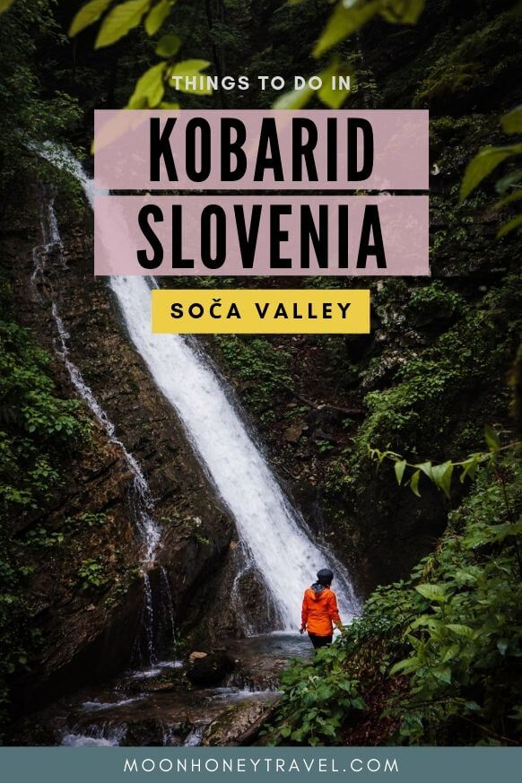 Kobarid, Slovenia Travel Tips