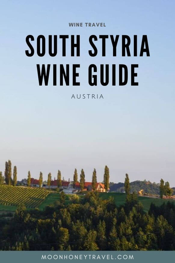 South Styria Wine and Travel Guide - Moon & Honey Travel