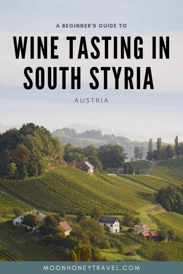 South Styria Wine Trip Guide by Moon & Honey Travel