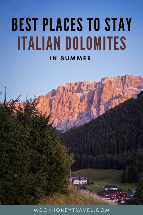 Best Places to Stay in the Dolomites in Summer, Italy
