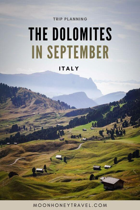 Visiting the Dolomites in September, Italy